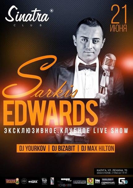SARKIS EDWARDS в клубе Sinatra