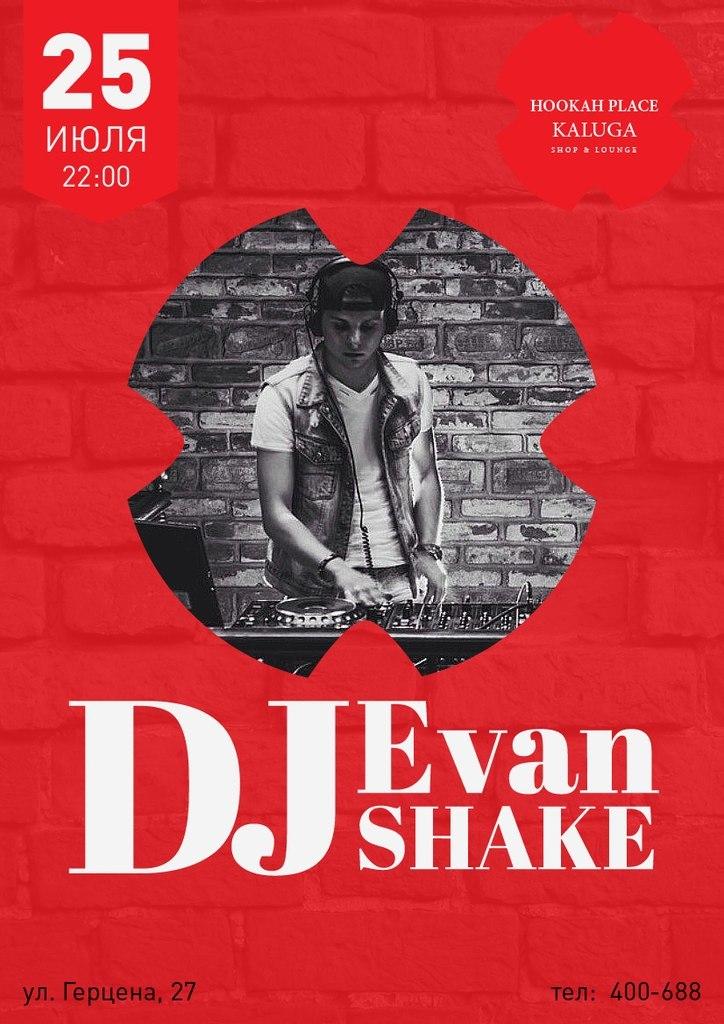 DJ Evan Shake в HookahPlace Kaluga