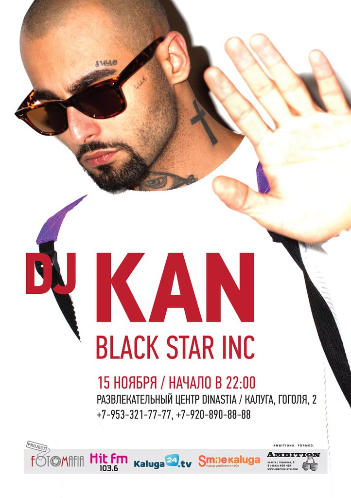 DJ KAN (BLACK STAR INC.) в РК «DINASTIA»