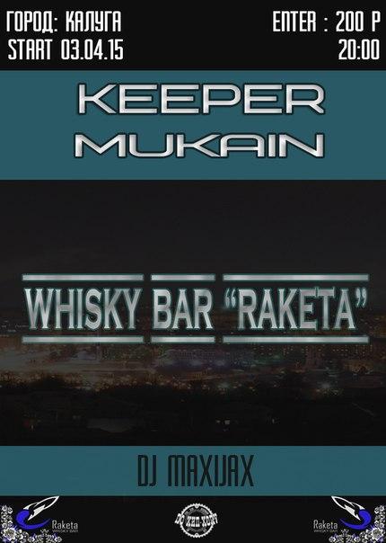 KeepeR & MUKAIN в Whisky Bar «RAКЕТА»