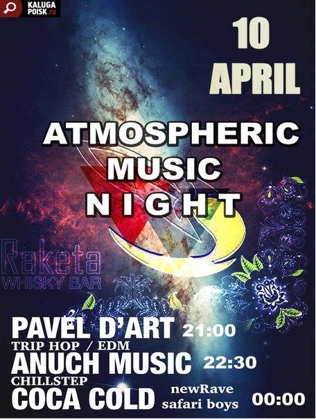 Atmospheric music night