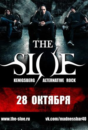 Концерт The SLOE в Madness Bar