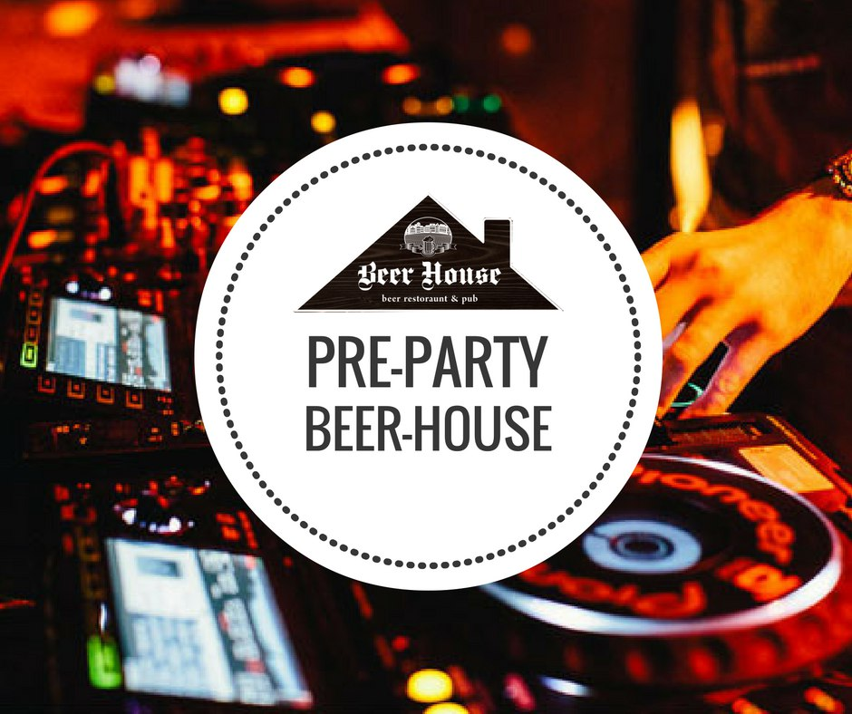 Pre-Party в Beer House