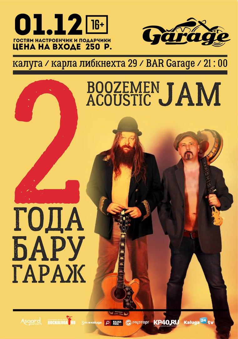 Bar Garage представляет: День Рождения Бара с BOOZEMEN ACOUSTIC JAM