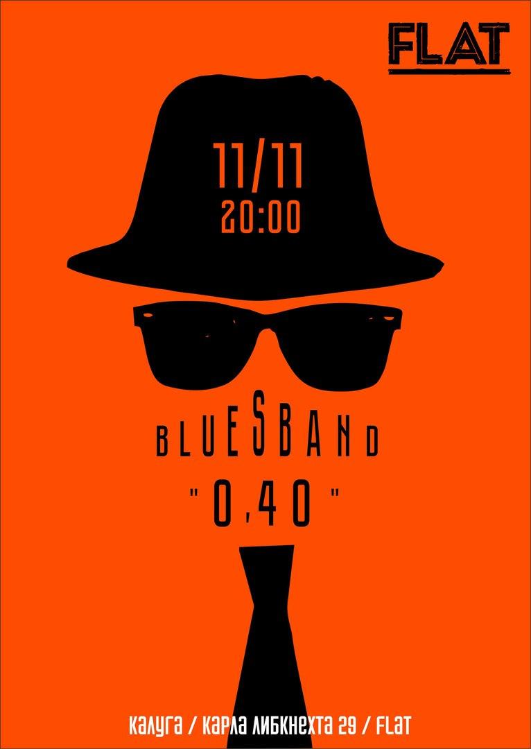 BluesBand «0.40″ на FLAT
